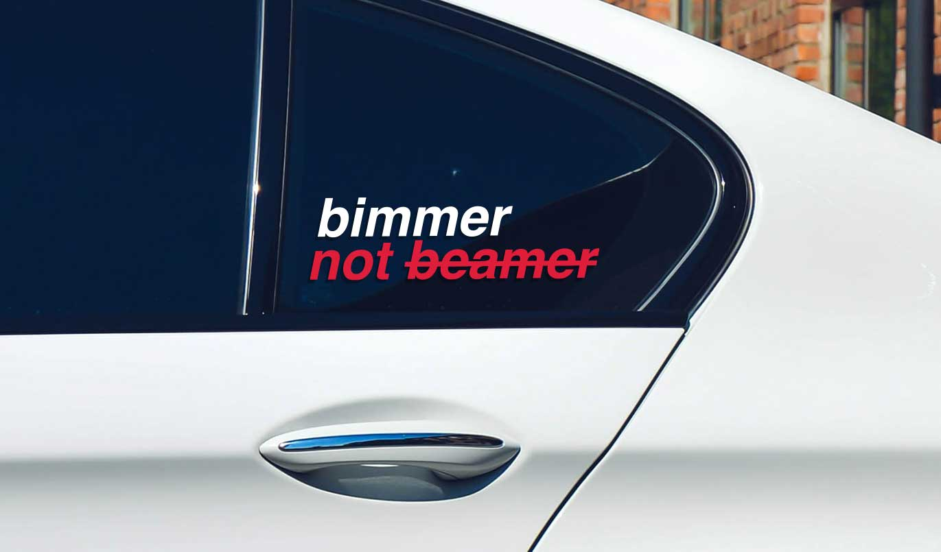 BMW bimmer not beamer window vinyl sticker