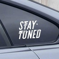 Stay Tuned sticker